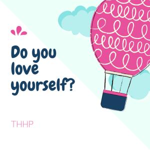 Do you loveyourself?